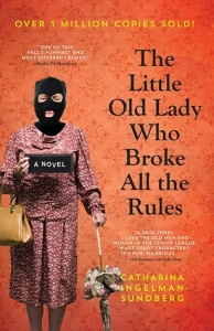 Little Old Lady who Broke All the Rules cover