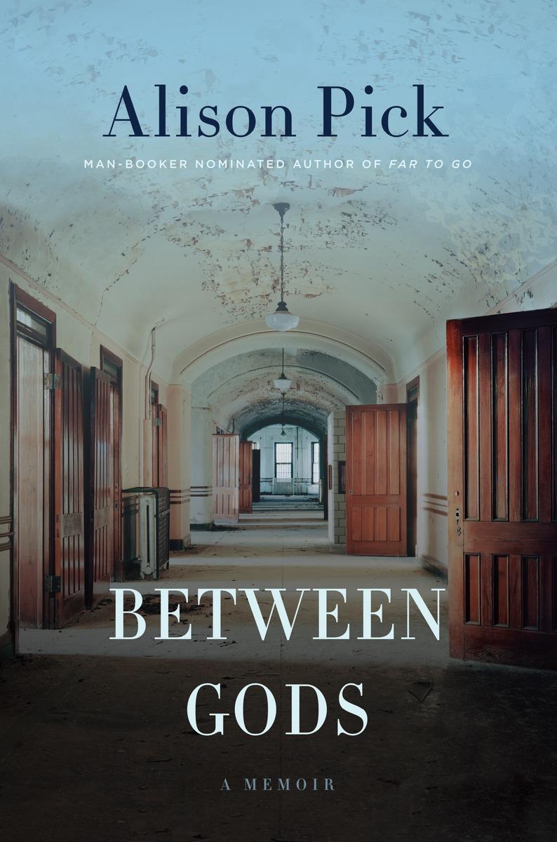 Between Gods, Alison Pick