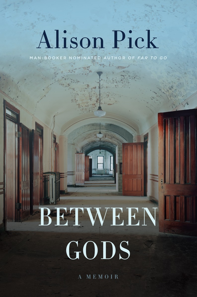 Between Gods, Alison Pick