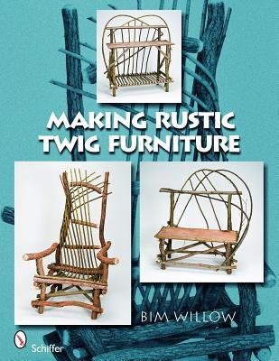 Making Rustic Twig Furniture book cover