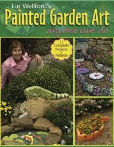 Lin Wellford's Painted Garden Art Anyone Can Do cover