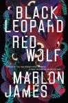Black Leopard, Red Wolf, Marlon James