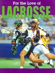 for the love of lacrosse cover