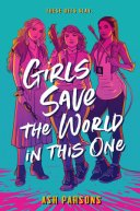 Girls Save the World in This One book cover