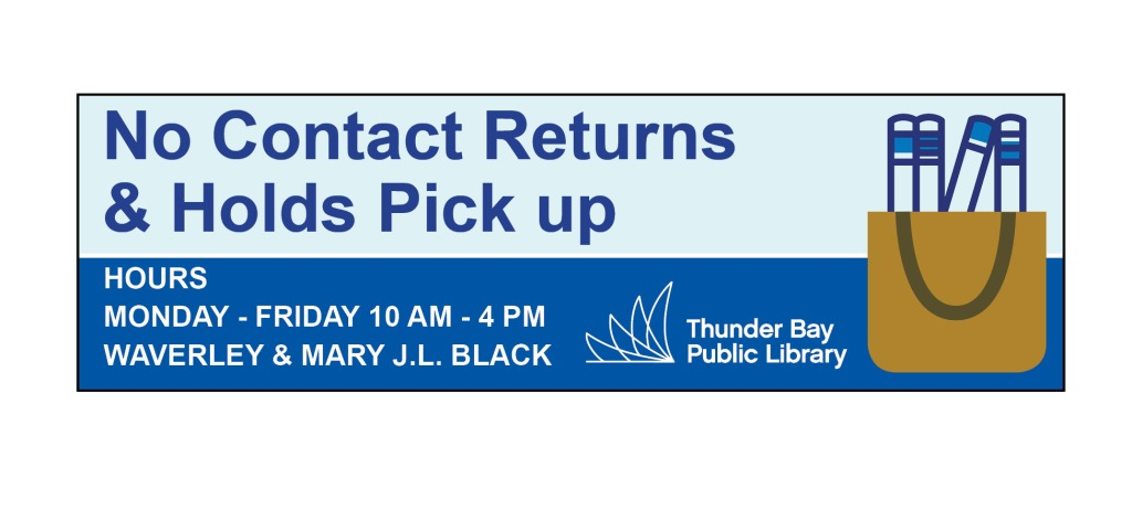 No contact returns and holds pick up available at Mary J L Black and Waverley Libraries from 10-4pm Monday through Friday
