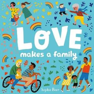 cover of love makes a family