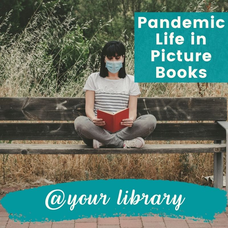 Pandemic Life in Picture Books banner