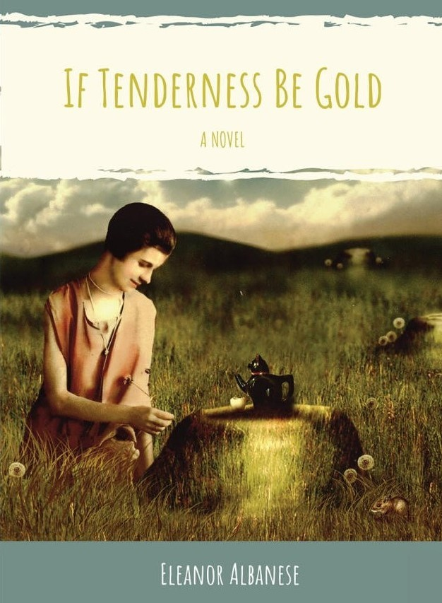 cover of If Tenderness Be Gold