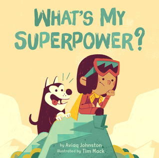 cover of What's My Superpower?